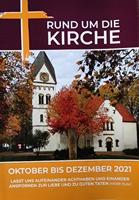 Rund um die Kirche Oktober bis Dezember 2020